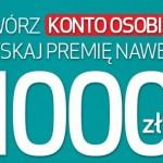 Nawet 1000 zł premii dla Ciebie